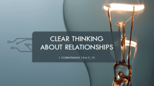 Clear Thinking About Relationships