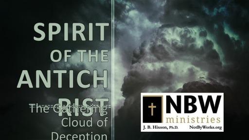 Spirit of the Antichrist Part 1