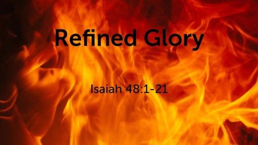 Refined Glory