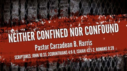 NEITHER CONFINED NOR CONFOUND