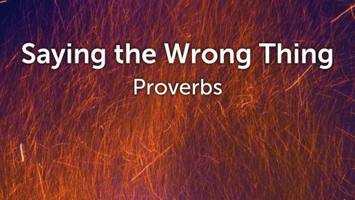 Saying The Wrong Thing