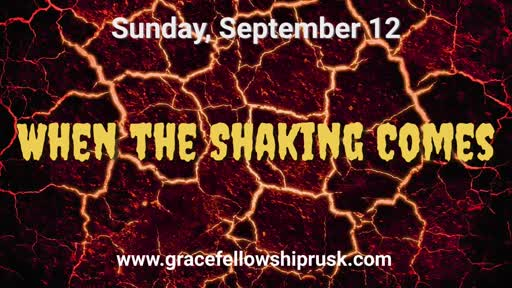 2021.09.12 AM When the Shaking Comes (Pastor E. Keith Hassell)