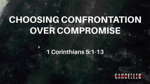 Choosing Confrontation Over Compromise