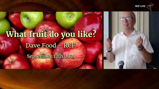 RCF 120921 ALl Aged Service - Dave Food - What is your favourite fruit?