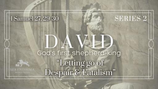 Letting Go of Despair & Fatalism