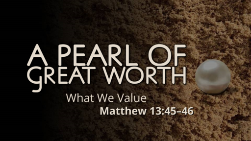 Pearl of Great Worth