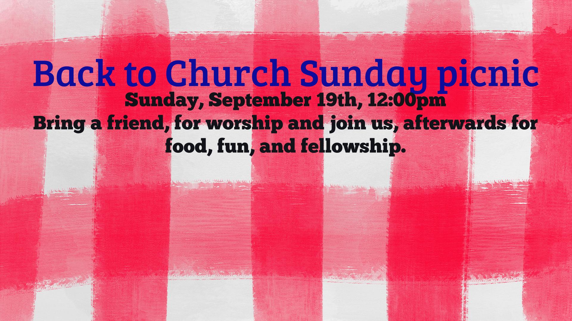 Back to Church Sunday picnic