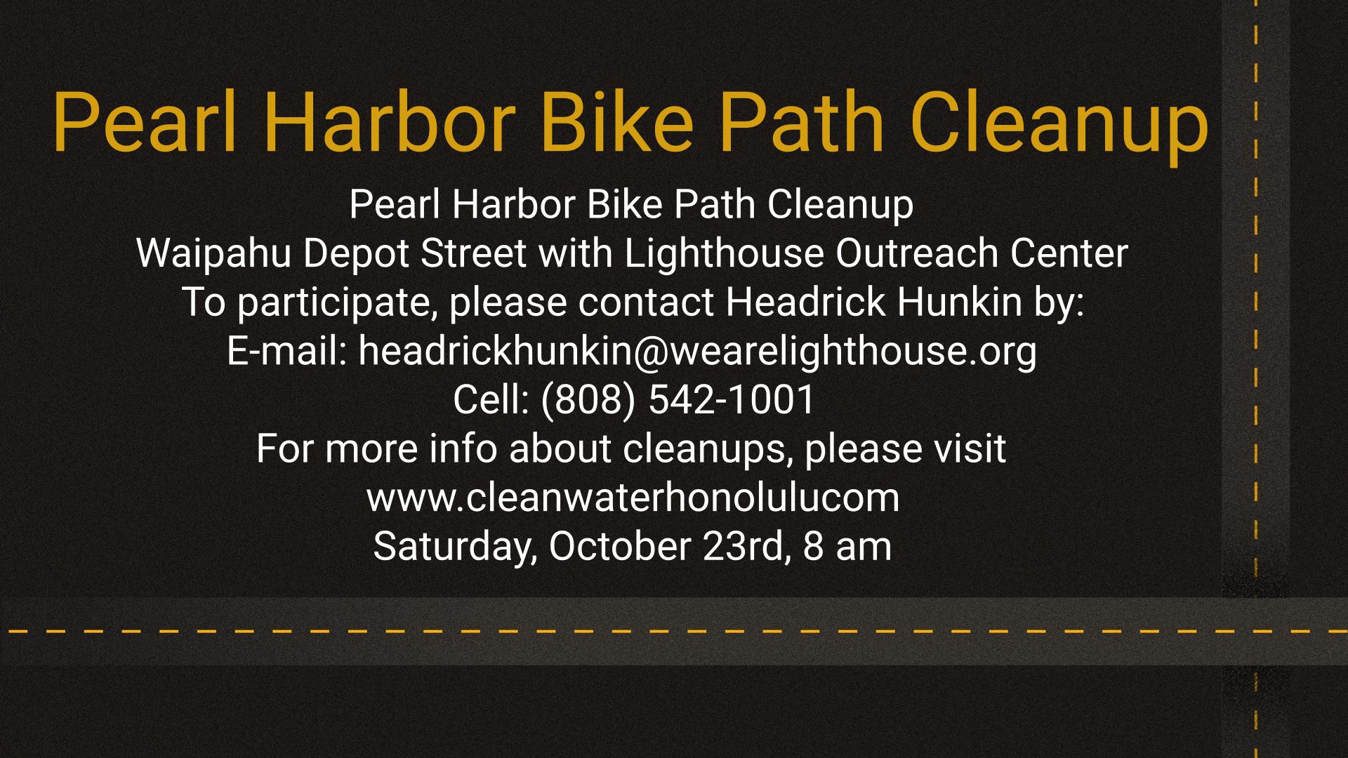 Pearl Harbor Bike Path Cleanup