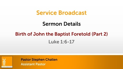 Birth of John the Baptist Foretold (Part 2)