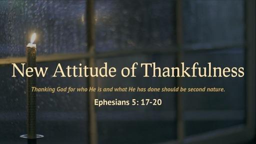 New Attitude of Thankfulness