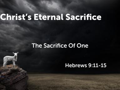05 28 2017 Christ's Eternal Sacrifice