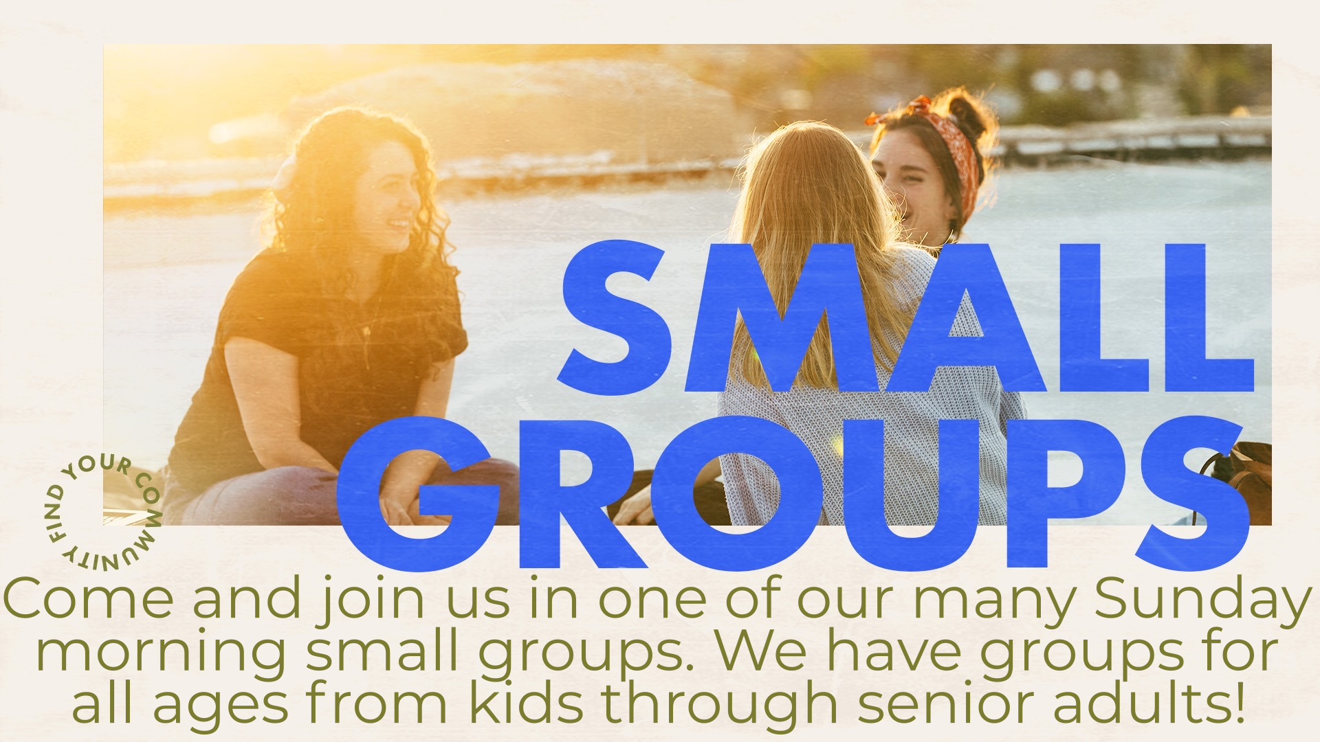 Small Groups For All Ages