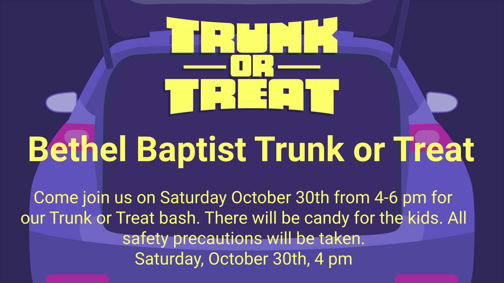 Bethel Baptist Trunk or Treat