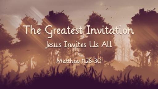 The Greatest Invitation