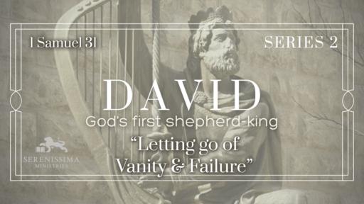 Letting Go of Vanity & Failure