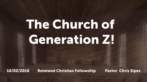 The Church of Generation Z!