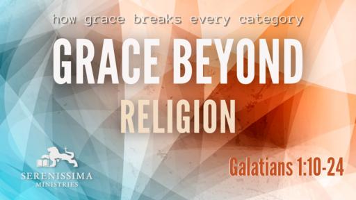 Grace Beyond Religion