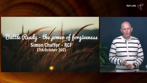RCF 171021 Infill Service - SImon Chaffer - The Power of Forgiveness