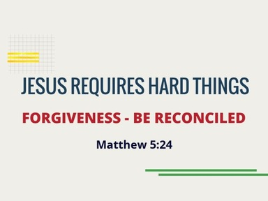 Jesus Requires Hard Things