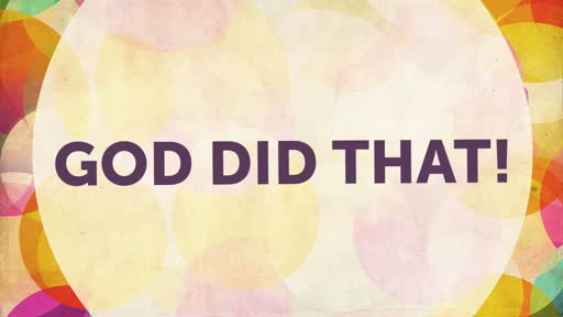 God did That! (January  1, 2017)
