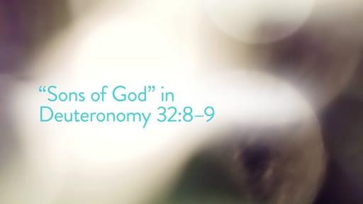 """Sons of God"" in Deuteronomy 32:8–9"