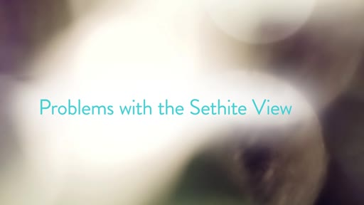 Problems with the Sethite View