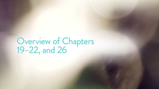 Overview of Chapters 19–22, and 26