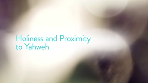 Holiness and Proximity to Yahweh