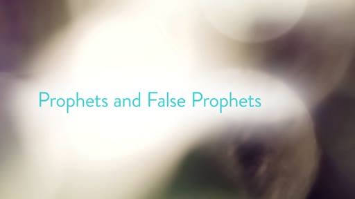 Prophets and False Prophets