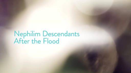 Nephilim Descendants After the Flood