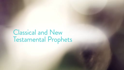 Classical and New Testamental Prophets