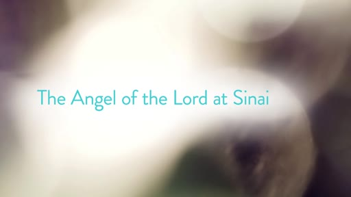 The Angel of the Lord at Sinai