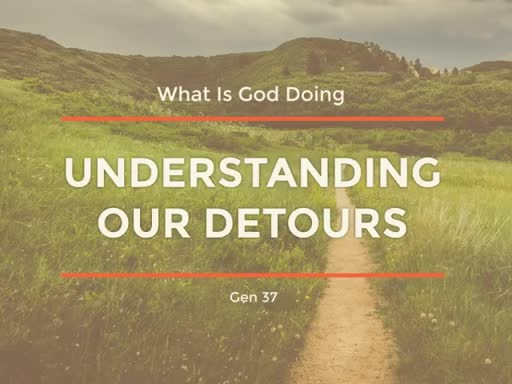 Gods Work In Our Detours