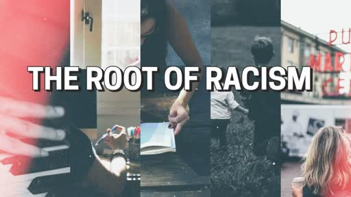 THE ROOT OF RACISM