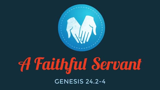A Faithful Servant