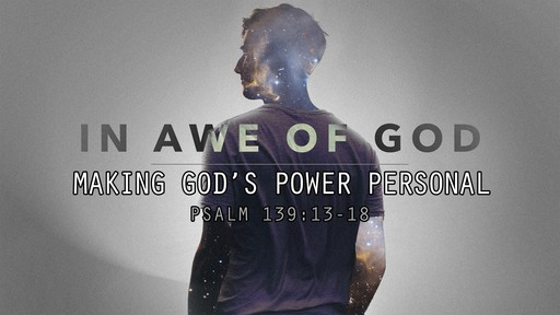 Making God's Power Personal