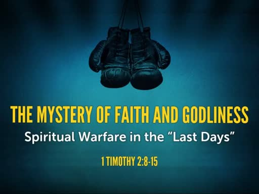 The Mystery of Faith and Godliness