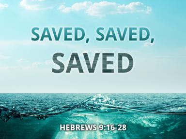 06 04 2017 Saved, Saved, Saved
