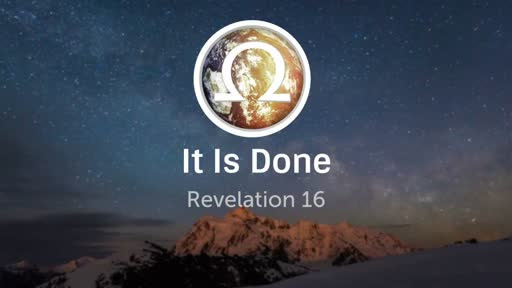 """It Is Done"""