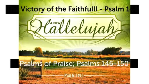 Psalms of Praise; The Victory of the Faithful - Psalm 149
