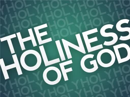 January 29, 2017  The Holiness of God
