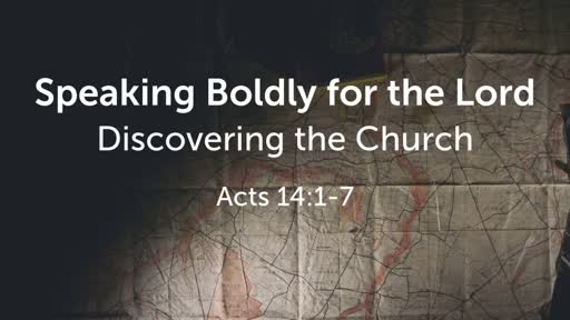 Speaking Boldly for the Lord