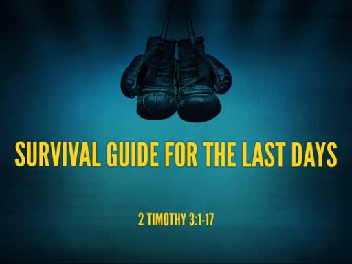 Survival Guide for the Last Days