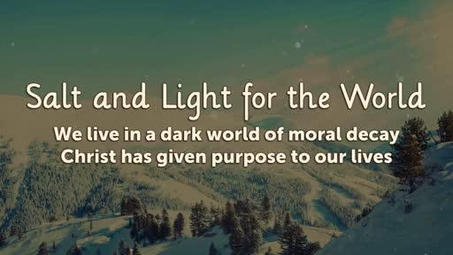Salt and Light for the World - February 5, 2017