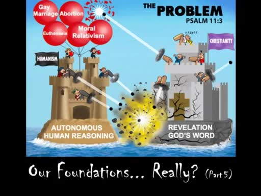 Our Foundations...  Really? (Part 5)