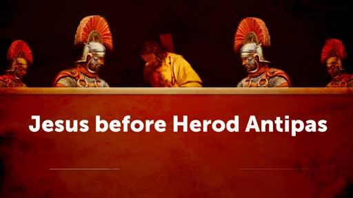 Jesus before Herod Antipas