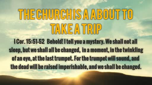 The Church is a About to Take a Trip - 1/15/2017