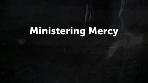 Ministering Mercy