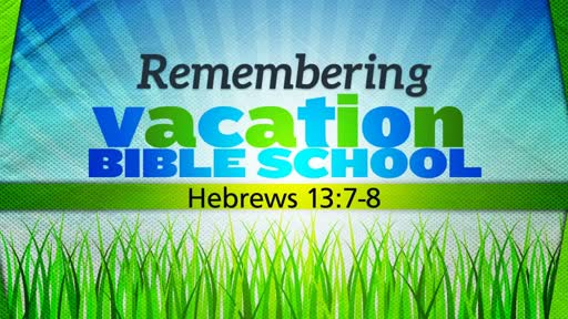 Remembering Vacation Bible School