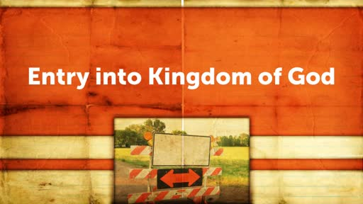 Entry into Kingdom of God